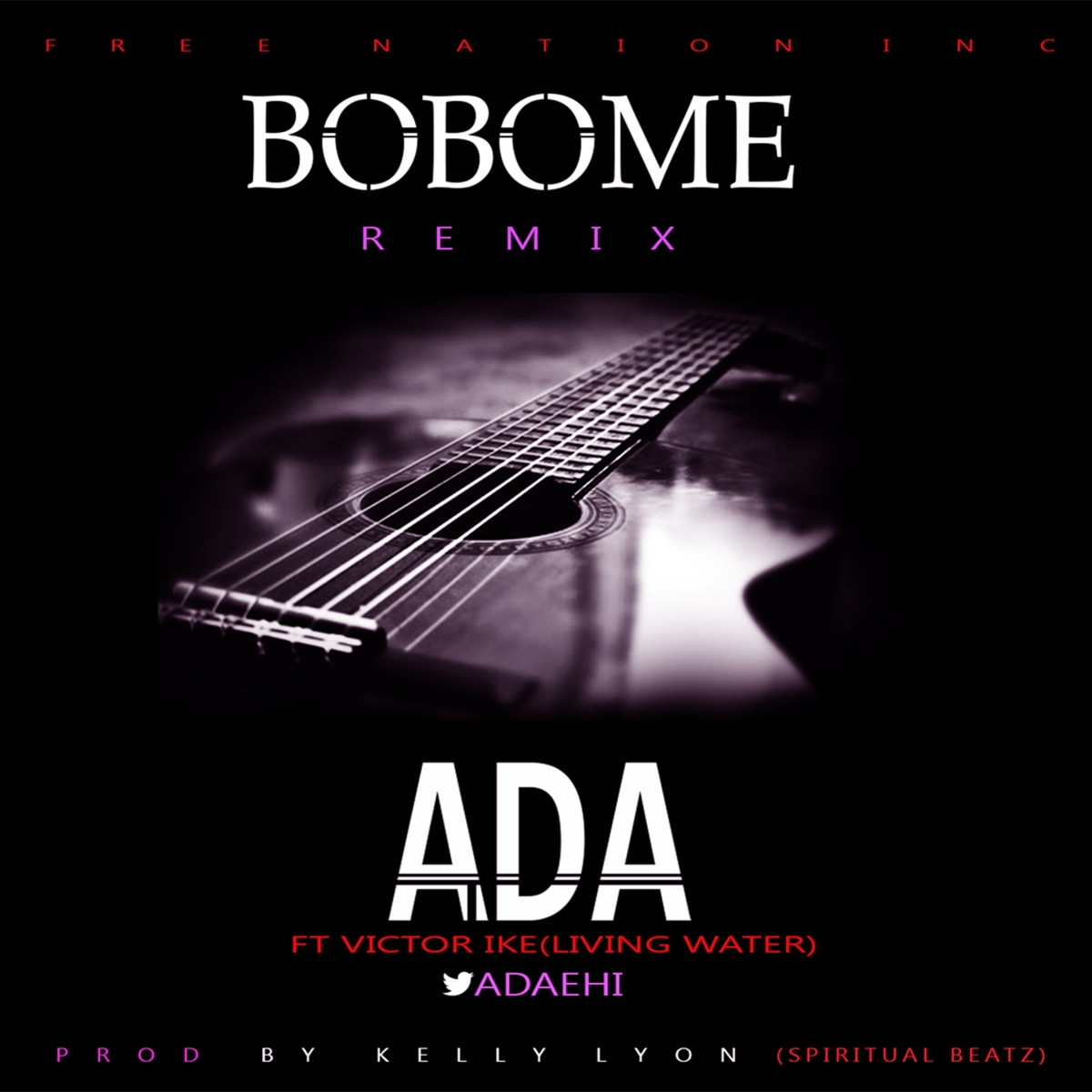 New Music: Ada – Bobo Me (Remix) Feat. Victor Ike (Prod by Kelly Lyonn)||@AdaEhi  @Viktorike  @FreeNationINC