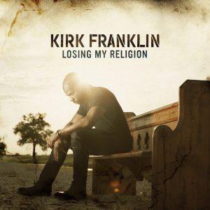 kirk-franklin-losing-my-religion